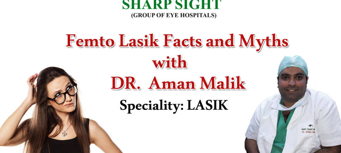 Femto Lasik Myths