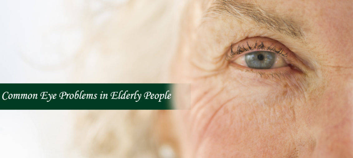 Eye Problems in Elderly People