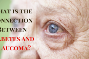 Connection Between Diabetes and Glaucoma